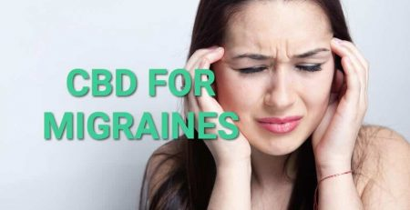 CBD Oil for Migraines , CBD Dosage for Migraines , CBD